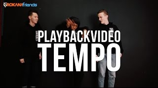 PLAYBACK VIDEO | Jairzinho - Tempo ft. Sevn Alias, BKO & Boef | @orokanafriends