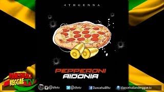 Aidonia - Pepperoni ▶4th Genna World Riddim ▶Dancehall 2016