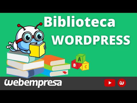 📚 Tutorial sobre la Biblioteca de Medios de WordPress (2021) - Todo lo que necesitas saber y mucho ✚