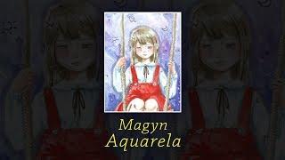 MAGYN - AQUARELA | LETRA ♪ (ESTENDIDO)