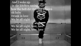 The Weeknd - Drunk In Love Cover (The Weeknd Remix) Karaoke (Lyrics On Screen)
