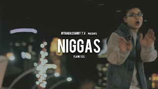 Flaw'Lyss x NIGGAS (Official Video) Shot By @DjStrecho