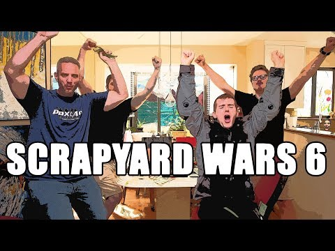 Scrapyard Wars 6 Pt. 2 - ...