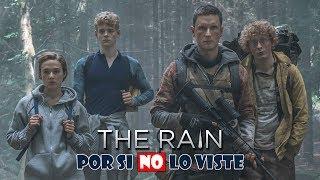 Por si no lo viste: The Rain (Temporada 1)