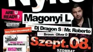 2012.09.08. CLUB ALLURE SZEZONNYITÓ - MAGONYI L / DRAGON S / MR. ROBERTO @ GYÖMRŐ