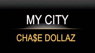 MY CITY CHASE DOLLAZ