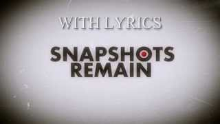 SNAPSHOTS REMAIN - With My Hands Up In The Sky - Almost Acoustic [w/LYRICS]
