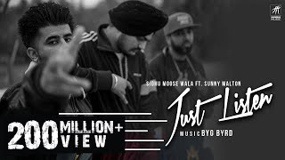 Just Listen | Official Music Video | Sidhu Moose Wala ft. Sunny Malton | BYG BYRD | Humble Music
