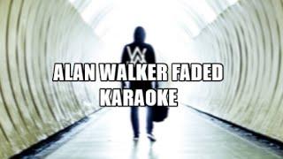KARAOKE 🎤ALAN WALKER 🎧 FADED 🎶 WITH BACKING VOCALS