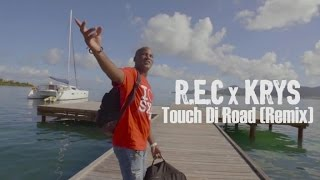 Red Eye Crew Ft. KRYS - Touch di road remix
