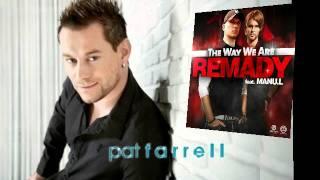 Remady ft. Manu L. - The Way We Are (Pat Farrell Remix)