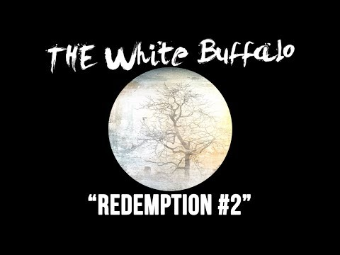 the-white-buffalo-redemption-2-thewhitebuffalomusic