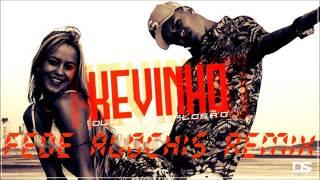 MC Kevinho - Olha a Explosao ( FEDE ALOCHIS REMIX ) 100 BPM EDIT
