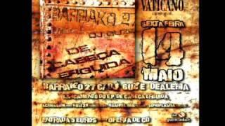 """BARRAKO 27 C DJ GUZE DLM LANÇAMENTO DO E.P. """"DE CABEÇA ERGUIDA DIA 14 MAIO VATICANO CLUB BARCELOS"""