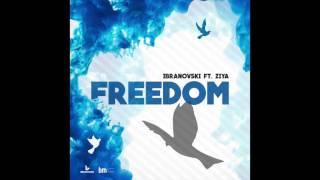 Ibranovski - Freedom (ft. Ziya)