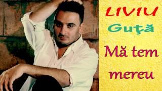 LIVIU GUTA - MA TEM MEREU (MANELE VECHI)