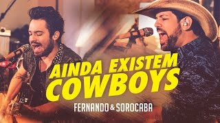 Fernando & Sorocaba – Ainda Existem Cowboys | FS Studio Sessions Vol.02
