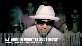 """Desmadre Con La Banda [Official Preview] E.T Yomille Omar """"La Supernova"""""""