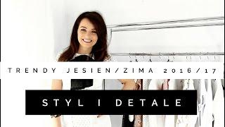 TRENDY JESIEN/ZIMA 2016/17