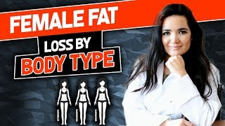 Female Fat Loss By  Body Type- Gauge Girl Training