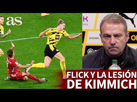 LESIÓN KIMMICH | Solo con ver la cara de Flick se entiende cómo se siente todo fan del Bayern | AS