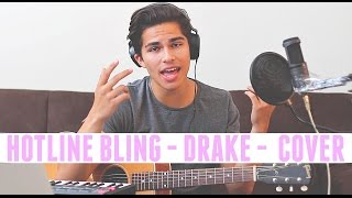 Hotline Bling by Drake   Cover by Alex Aiono
