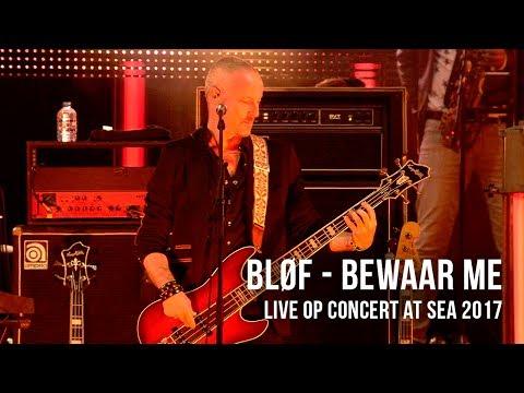 BLØF speelt 'Bewaar Me' live op Concert at SEA 2017. Video: Corrino Festival: Concert at SEA 2017 Volg BLØF ook via: https://www.facebook.com/Blof/ https://www.instagram.com/blof/ https://twitter.com/blof http://www.blof.nl/