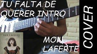 Tu Falta De Querer Intro - Mon Laferte - Guitarra - Cover.