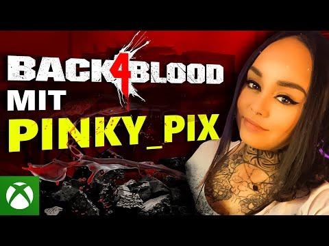Pinky_Pix stellt sich der Horde! | Back 4 Blood Launch Stream