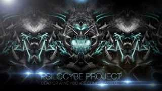 Psilocybe Project - Dead or Alive You Are Coming With Me (Dubstep)