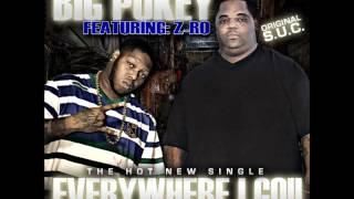 Big Pokey - Everywhere I Go (feat. Z-RO) NEW 2012