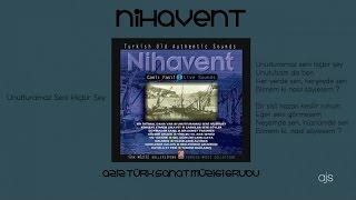 Canlı Fasıl Nihavent - Unutturamaz Seni Hiçbir Şey (Official Audio)