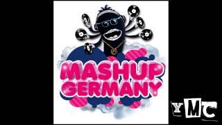 Mashup Germany -  Out Of My Fucking Mind | YMC