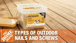 The Home Depot guide on types of outdoor nails and screws
