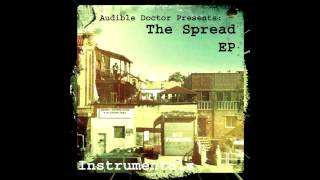Audible Doctor | The Spread EP - 03 - Black & White [Instrumental]