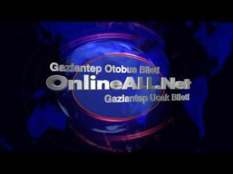Gaziantep Otobüs Bileti - Gaziantep Uçak Bileti - OnlineALL.Net