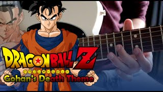 Dragon Ball Z - Gohan's Death Theme Guitar Cover