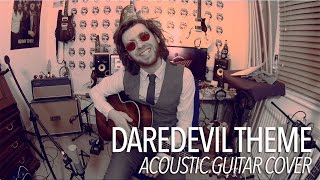 Marvel's Daredevil - Main Netflix Theme (Acoustic Guitar Cover) + TAB