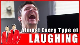 Almost Every Type of Laughing