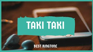 2.Best Taki Taki Tone...ringtone..