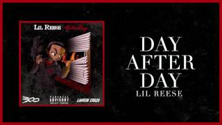 Lil Reese - Day After Day (Official Audio)