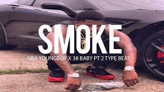 Nba Youngboy x 38 Baby Pt 2 Type Beat - Smoke (Prod By TnTXD x Hsvque)