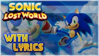 Sonic Lost World: Wonder World [Theme Song] w/ Lyrics! - Sing It!