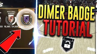 HOW TO GET DIMER BADGE IN NBA 2K18!! FASTEST METHOD CONFIRMED!! NBA 2K18 TIPS