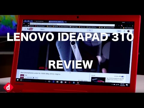 Lenovo Ideapad 310 Review    Digit.in