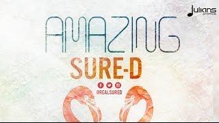 """Sure-D - Amazing """"2017 Soca"""" (Trinidad)"""