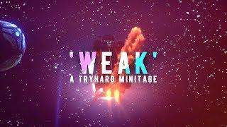 'Weak' A Rocket League Tryhard Minitage