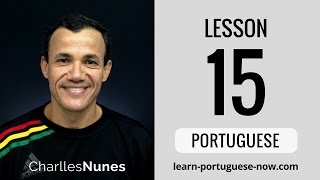Learn Portuguese at Home - Lesson 15 of 15