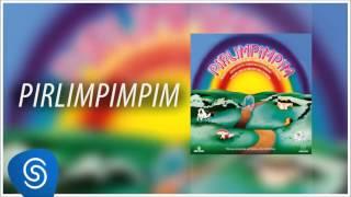 Moraes Moreira - Pirlimpimpim (Álbum Pirlimpimpim) [Áudio Oficial]