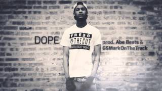 DOPE (Fredo Santana, Ace Hood, SD type beat) [prod. Abe Beats, GSMarkOnTheTrack]